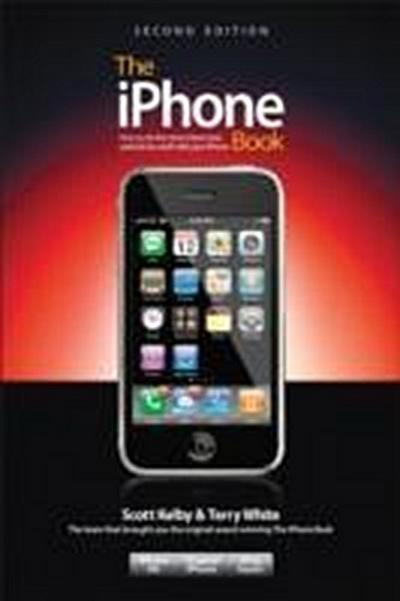 The iPhone Book: How to Do Most Important, Useful & Fun Stuff with Your iPhon...