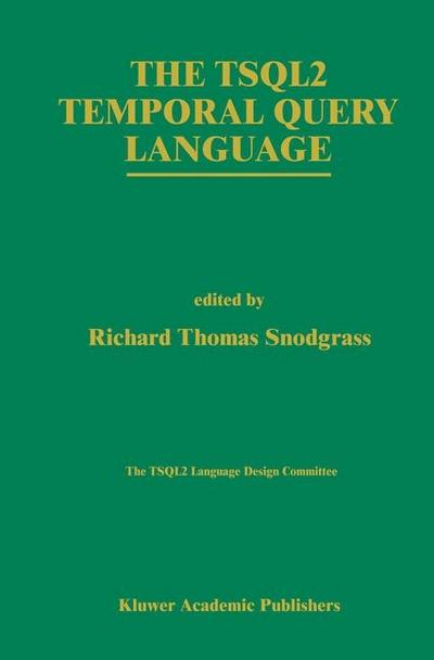TSQL2 Temporal Query Language