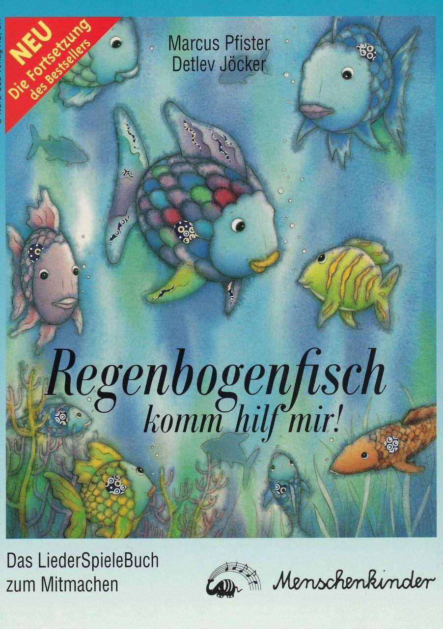 NEU Regenbogenfisch, komm hilf mir Detlev Jöcker 160165