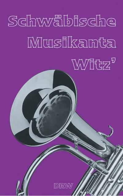 Schwäbische Musikanta Witz'