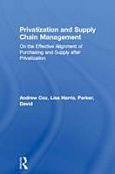 Privatization and Supply Chain Management