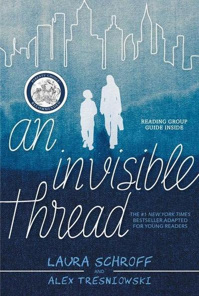 An Invisible Thread: A Young Readers' Edition