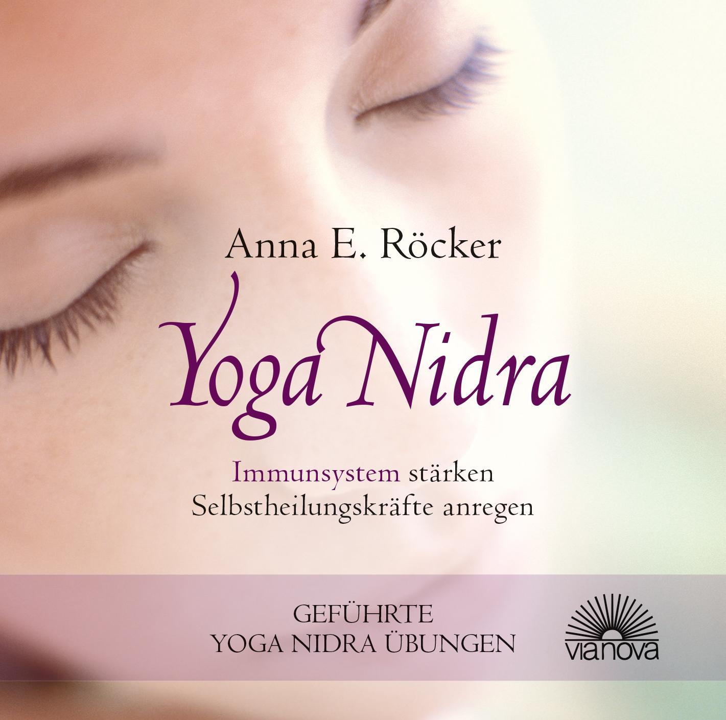 Yoga Nidra - Immunsystem stärken - Selbstheilungskräfte anregen - Geführte  ...