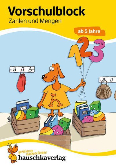 Vorschulblock - Zahlen und Mengen ab 5 Jahre
