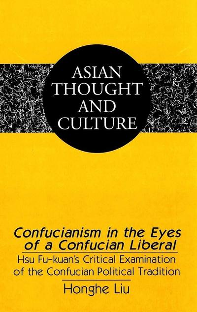 Confucianism in the Eyes of a Confucian Liberal