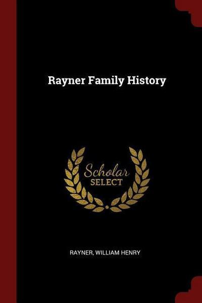 Rayner Family History