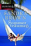 Sommerträume 6: Im Rausch des Sieges/ Bittersüßes Geheimnis