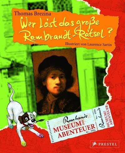 Museum der Abenteuer. Wer löst das große Rembrandt-Rätsel?