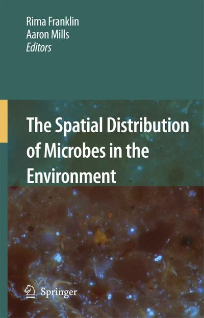The Spatial Distribution of Microbes in the Environment