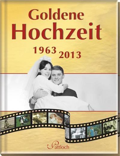 Goldene Hochzeit: 1963 - 2013