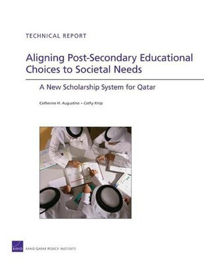 Aligning Post-Secondary Educational Choices to Societal Needs: A New Scholarship System for Qatar