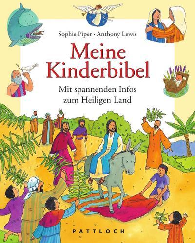 Meine Kinderbibel: Mit spannenden Infos zum Heiligen Land