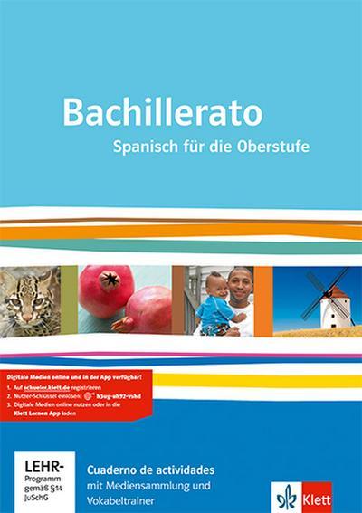 Bachillerato. Spanisch für die Oberstufe: Cuaderno de actividades mit Multimedia-CD und virtueller Vokabelkartei Klasse 11-13