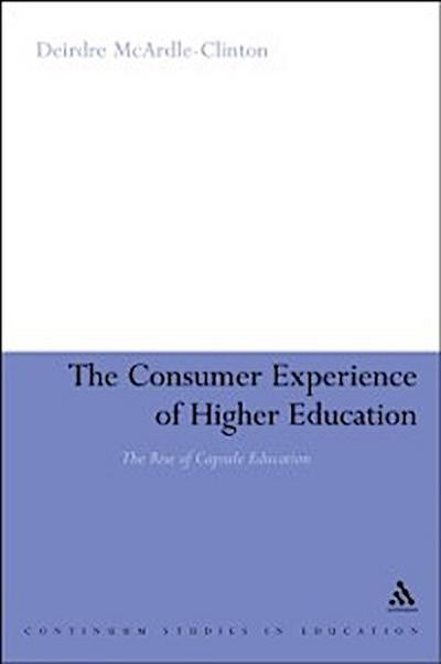 Consumer Experience of Higher Education