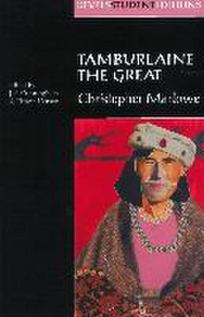 Tamburlaine the Great (Revels Student Edition): Christopher Marlowe
