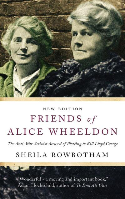 Friends of Alice Wheeldon - 2nd Edition