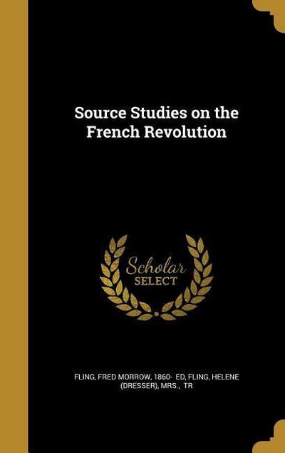 SOURCE STUDIES ON THE FRENCH R