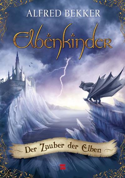 Elbenkinder, Band 03; Der Zauber der Elben; Deutsch