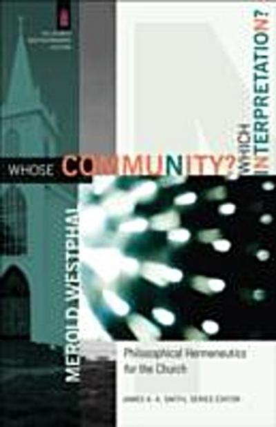 Whose Community? Which Interpretation? (The Church and Postmodern Culture)