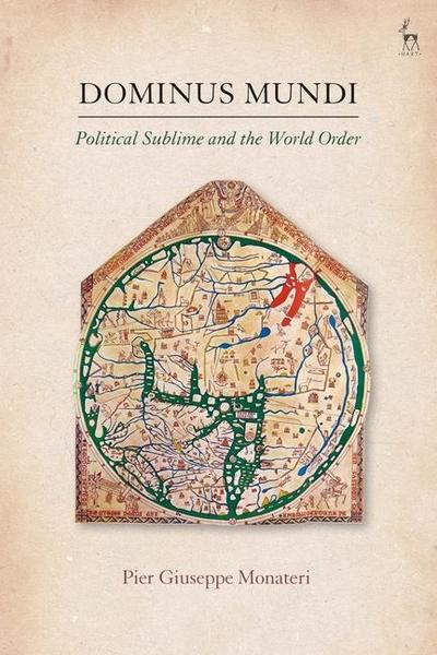 Dominus Mundi: Political Sublime and the World Order
