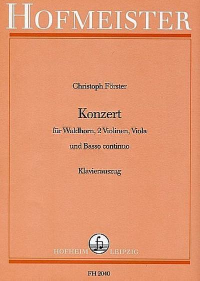 Konzert für Waldhorn, 2 Violinen, Viola und Bcfür Horn und Klavier