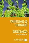 Trinidad & Tobago, Grenada mit Carriacou   ; Stefan Loose Travel Handbuch; Deutsch;