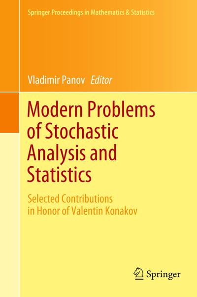 Modern Problems of Stochastic Analysis and Statistics