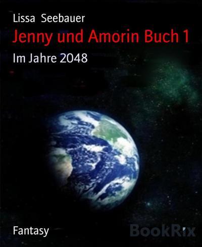 Jenny und Amorin Buch 1