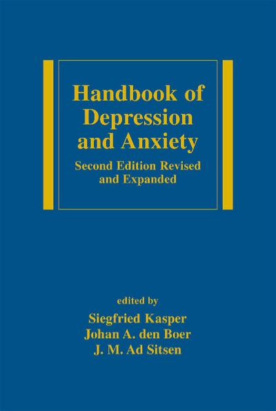 Handbook of Depression and Anxiety