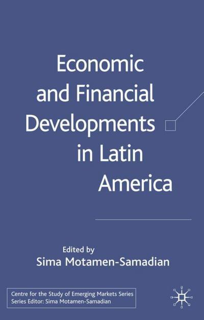 Economic and Financial Developments in Latin America