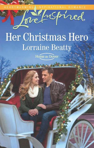 Her Christmas Hero (Mills & Boon Love Inspired) (Home to Dover, Book 6)