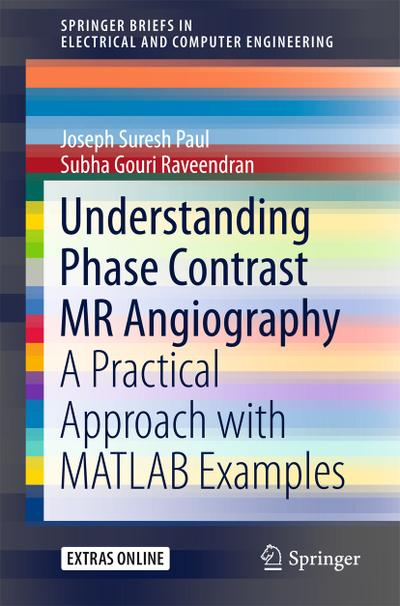 Understanding Phase Contrast MR Angiography