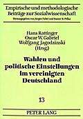 Wahlen und politische Einstellungen im vereinigten Deutschland