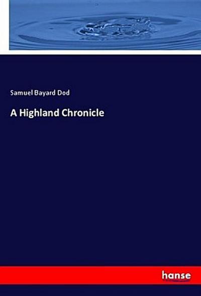 A Highland Chronicle