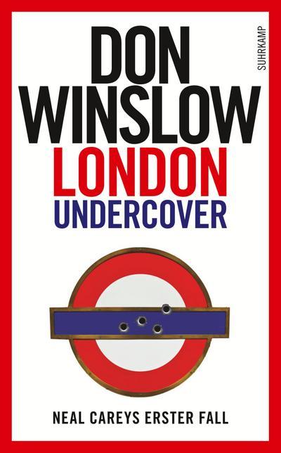 London Undercover: Neal Careys erster Fall (suhrkamp taschenbuch)