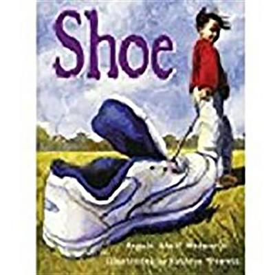 Rigby Literacy: Student Reader Bookroom Package Grade 2 (Level 17) Shoe