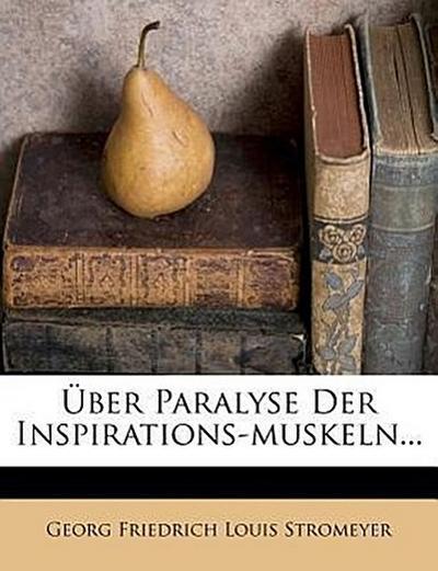 Über Paralyse der Inspirations-Muskeln.
