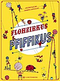 Flohzirkus Pfiffikus; Flohzirkus Pfiffikus; Ü ...