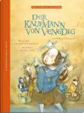 Der Kaufmann von Venedig: nach William Shakespeare (Weltliteratur für Kinder)