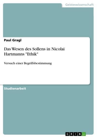 Das Wesen des Sollens in Nicolai Hartmanns