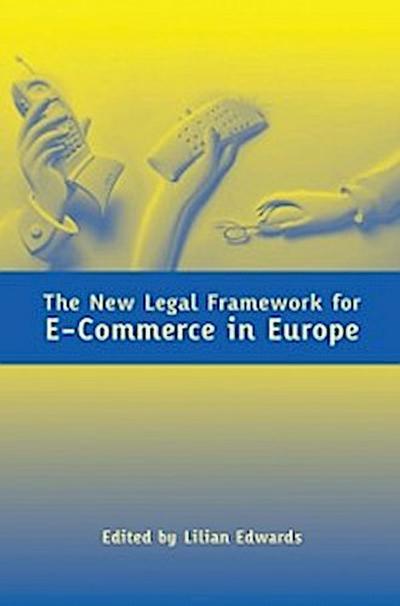 New Legal Framework for E-Commerce in Europe