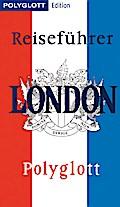 POLYGLOTT Edition Reiseführer London; London  ...