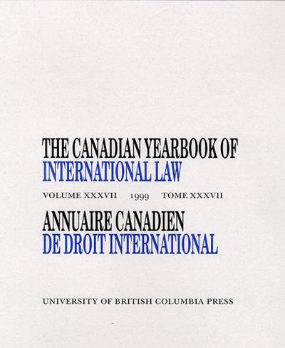The Canadian Yearbook of International Law, Vol. 37, 1999