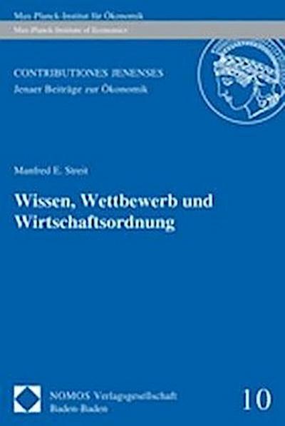 Wissen, Wettbewerb und Wirtschaftsordnung