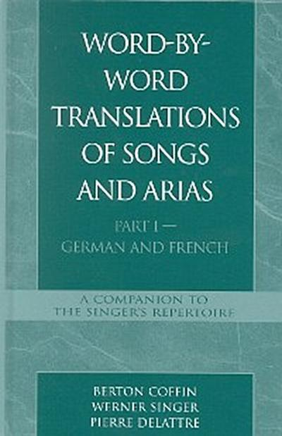Word-By-Word Translations of Songs and Arias, Part I