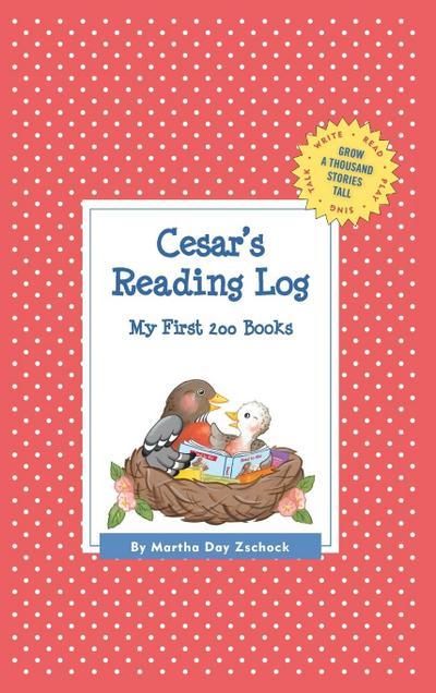 Cesar's Reading Log: My First 200 Books (Gatst)