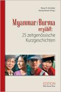 Myanmar/Burma erzählt: 25 zeitgenössische Kur ...