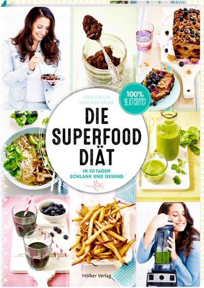 Die Superfood-Diät; In 30 Tagen schlank und gesund; Übers. v. Fiedler-Tresp, Sonja/Witjes, Kordula; Deutsch; 4-fbg.