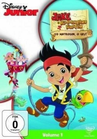 Jake und die Nimmerland Piraten - Yo Matrosen, o hey!