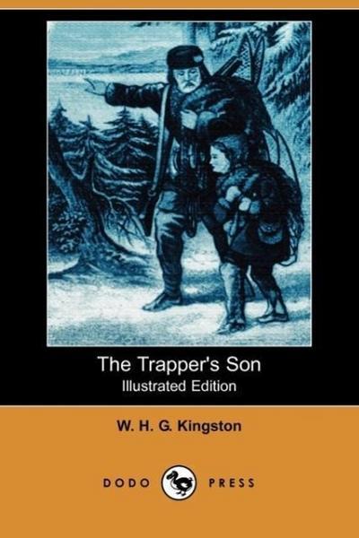 The Trapper's Son (Dodo Press)